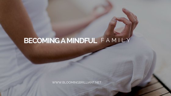 Becoming a Mindful Family